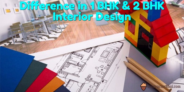 Interior Designs For 1 Bhk And 2 Bhk Contractorbhai