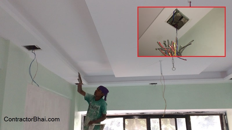 False Ceiling- Synchronization of Electrician and Painter