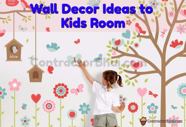 Contractorbhai-Wall-Decor-Ideas-Kids-Room