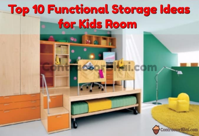 10 Storage Ideas For Kids Room Contractorbhai