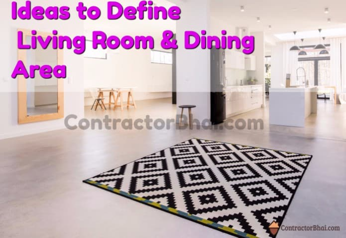 Contractorbhai-Ideas-to-Seperate-Living-room and Dining-area