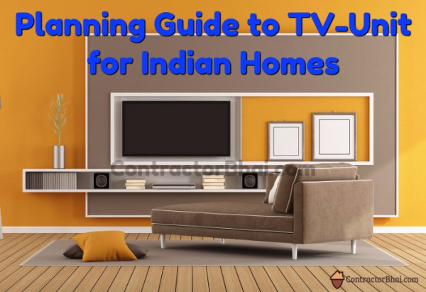 Contractorbhai-Planning-Guide-TV-Unit-Design