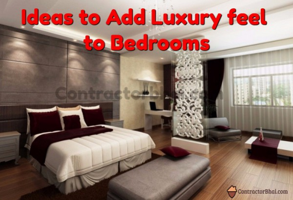 Contractorbhai-Cost-Effective-Ways-for-Luxury-Bedroom-Feel