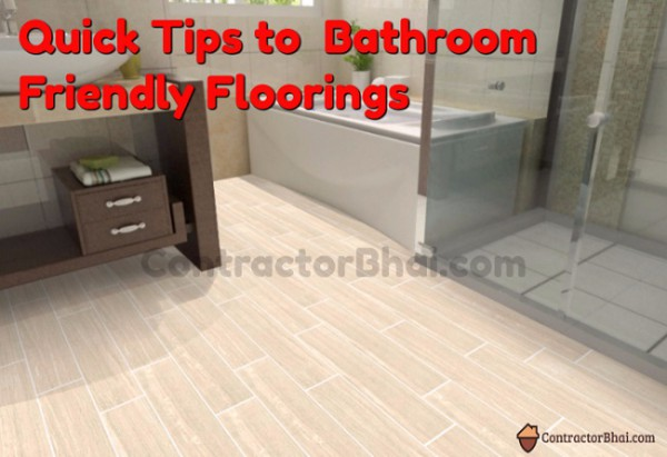 Contractorbhai-Tips-to-Bathroom-Friendly-floorings