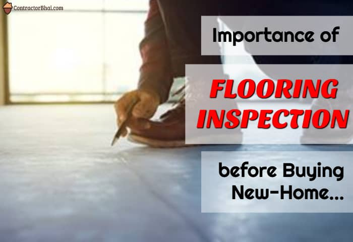 Flooring-Inspection-New-Home-Contractorbhai-feature-image