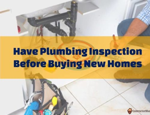 Plumbing Inspection before you Buy New Homes