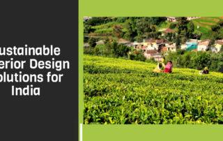 Sustainable Interior Design India